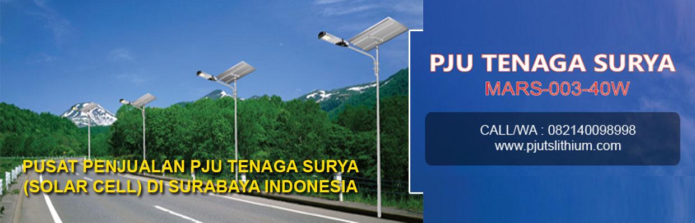 Pju Tenaga Surya Mars 003 40w Call Wa 082140098998